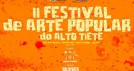II Festival de Arte Popular do Alto Tiet�